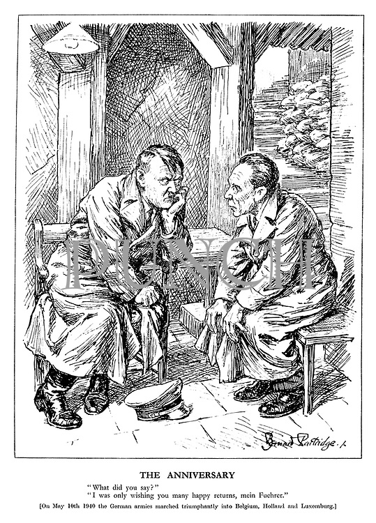 "The Anniversary. ""What did you say?"" ""I was only wishing you many happy returns, mein Fuehrer."" [On May 10th 1940 the German armies marched triumphantly into Belgium, Holland and Luxemburg.] (Hitler and Goebbels look sad in their bunker)"