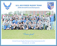 2006 Air Force Three-Peat Team Photo, Armed Forces Rugby Champions, Camp Lejeune, NC, 25-27 Oct 06...<br />