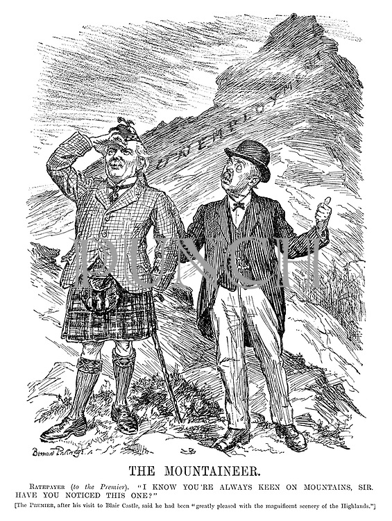 "The Mountaineer. Ratepayer (to the Premier). ""I know you're always keen on mountains, sir. Have you noticed this one?"" [The Premier, after his visit to Blair Castle, said he had been ""greatly pleased with the magnificent scenery of the Highlands.""]"