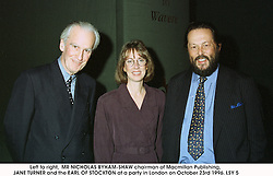 Left to right,  MR NICHOLAS BYHAM-SHAW chairman of Macmillan Publishing, JANE TURNER and the EARL OF STOCKTON at a party in London on October 23rd 1996.<br /> LSY 5
