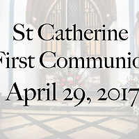 St Catherine 2017 First Communion