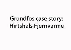 20161220 Grundfos case story: Hirtshals Fjernvarme