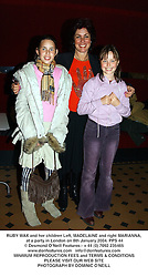 RUBY WAX and her children Left, MADELAINE and right MARIANNA, at a party in London on 8th January 2004.PPS 44