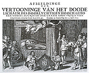 engraving, of A. V. D. Venne by J. Verstraelen, shows Prince Maurits of Nassau, lying stretched out on a state bed, the curtains slid open.  Right a hellebardier, kneeling in the foreground two pages with the Nassau Weapons plate.Maurice of Nassau, Prince of Orange (Dutch: Maurits van Nassau) (14 November 1567, Dillenburg – 23 April 1625) was sovereign Prince of Orange from 1618, on the death of his eldest half brother, Philip William, Prince of Orange, (1554–1618). Maurice was stadtholder of the United Provinces of the Netherlands from earliest 1585 until his death in 1625.