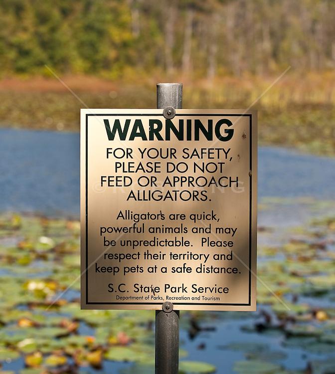 Sign In a South Carolina State Park Warning Of Alligators