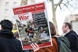 London, UK. 26th March, 2019. Human rights campaigners from several different groups including Stop The War Coalition and Campaign Against the Arms Trade protest opposite Downing Street against British arms sales to Saudi Arabia used to wage a 4-year war in Yemen. According to charity Save The Children, an estimated 85,000 children under the age of five may have died from acute malnutrition since the war began in 2015 and 14 million Yemenis are believed to face the risk of famine; according to the United Nations, millions of citizens have been displaced, over 56,000 Yemenis have been killed and the country is facing the 'world's worst humanitarian crisis'.