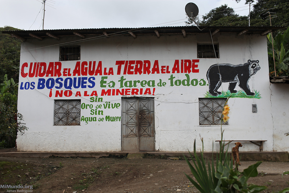 "A mural in San Ignacio states: ""To care for the water, soil, air and forests is everyone's responsibility. No to mining! Without gold we can live, without water we will die."" San Ignacio, Cajamarca, Peru. March 1, 2013."