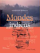 couverture livre &quot;Mondes Indiens&quot; de V&eacute;ronique Durruty<br /> <br /> Editions de la Martini&egrave;re, 2017<br /> <br /> en vente &agrave; dans toutes les bonnes librairies et sur les sites de vente en ligne.<br /> <br /> 22 cm x 28 cm<br /> couverture rigide<br /> 240 pages