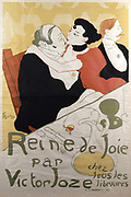 Queen of Joy' by Victor Joze available in all libraries. Poster publicising Joze's novel of prostitution and lust, 1892. Lithograph by Henri de Toulouse-Lautrec (1864-1901) French artist. Post-Impressionis, Art Nouveau.