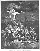 Elijah Destroys the Messengers of Ahaziah by Fire 2 Kings 1:10 From the book 'Bible Gallery' Illustrated by Gustave Dore with Memoir of Dore and Descriptive Letter-press by Talbot W. Chambers D.D. Published by Cassell & Company Limited in London and simultaneously by Mame in Tours, France in 1866