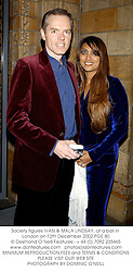 Society figures IVAN & MALA LINDSAY, at a ball in London on 12th December 2002.			PGE 80