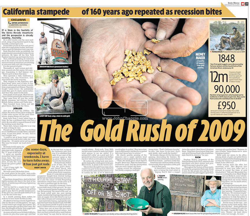 Daily Mirror (UK) 9th May 2009, Pages 24 & 25...30th April 2009. Jamestown, California. The recession, unemployment and record prices are fuelling a new Gold Rush - 160 years after thousands descended on California, seeking riches. Pictured is Brent Shock's gold panning business. PHOTO © JOHN CHAPPLE / www.chapple.biz.tel:  (001) 310 570 9100