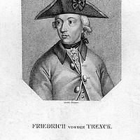 TRENCK, Friedrich Freiherr von der