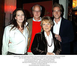 Left to right, MISS TAMARA FOGLE, her parents BRUCE FOGLE and actress JULIA FOSTER with her BEN FOGLE, at a party in London on 26th March 2003.PIM 83