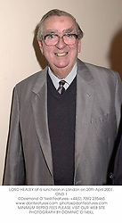 LORD HEALEY at a luncheon in London on 20th April 2001.	OND 1