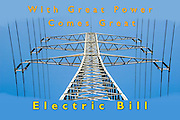 Famous humorous quotes series: with great power comes great electricity bill  with A high power electric line and pole