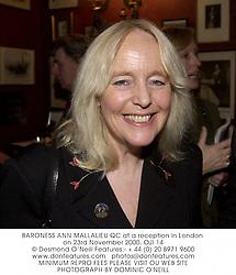 BARONESS ANN MALLALIEU QC at a reception in London on 23rd November 2000.OJI 14