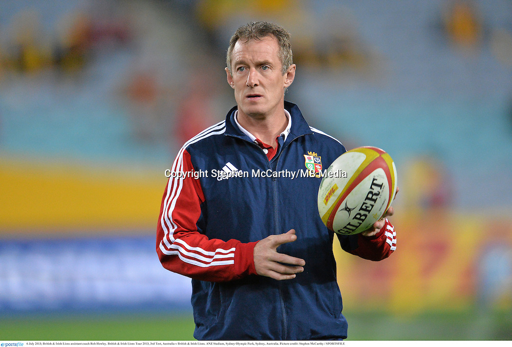 6 July 2013; British & Irish Lions assistant coach Rob Howley. British & Irish Lions Tour 2013, 3rd Test, Australia v British & Irish Lions. ANZ Stadium, Sydney Olympic Park, Sydney, Australia. Picture credit: Stephen McCarthy / SPORTSFILE