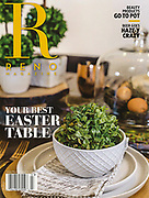 Reno Magazine<br /> March/April 2018 Issue, &quot;Your Best Easter Table&quot;