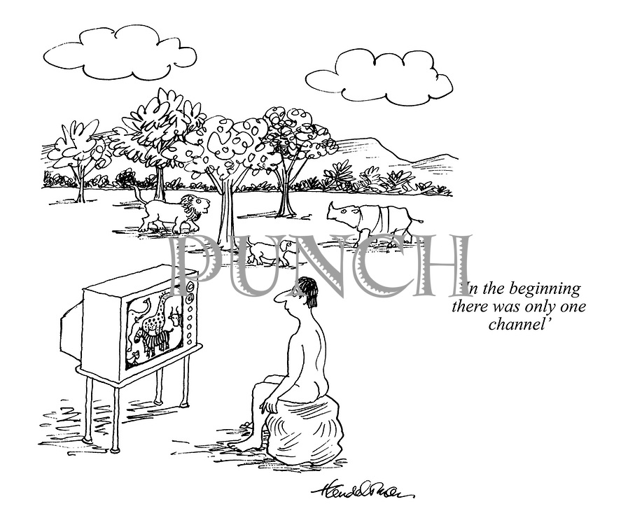 'In the beginning there was only one channel'