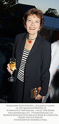 Broadcaster JOAN BAKEWELL, at a party in London on 12th September 2003.PMJ 73
