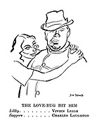 The Love-Bug Bit Him. Libby ........ Vivien Leigh. Saggers ....... Charles Laughton.