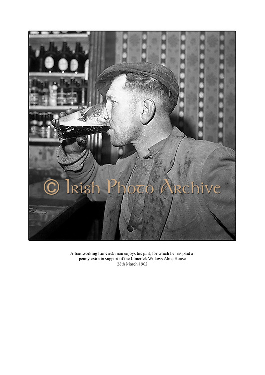 A hardworking Limerick man enjoys his pint for which he has paid an extra penny in support of the Limerick Widows Alms House.<br />