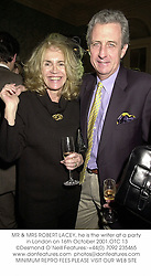 MR & MRS ROBERT LACEY, he is the writer at a party in London on 16th October 2001.OTC 13