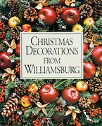 Christmas Decorations From Williamsburg by Susan Height Rountree