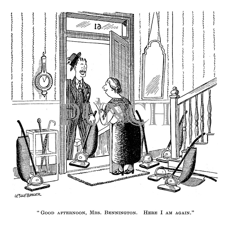 """Good afternoon, Mrs Bonnington. Here I am again."""