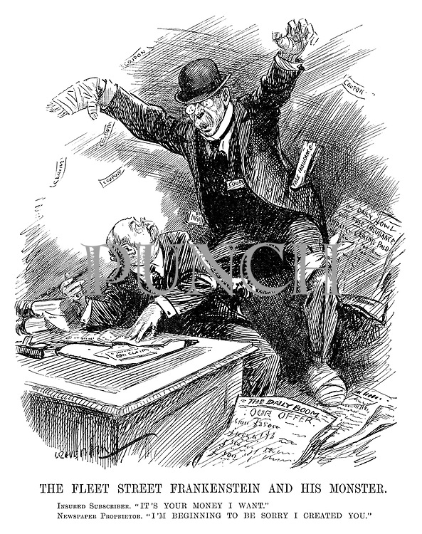 """The Fleet Street Frankenstein and his Monster. Insured subscriber. """"It's your money I want."""" Newspaper proprietor. """"I'm beginning to be sorry I created you."""" (a newspaper proprietor has a bandaged hand after offering Free Insurance during the InterWar era)"""
