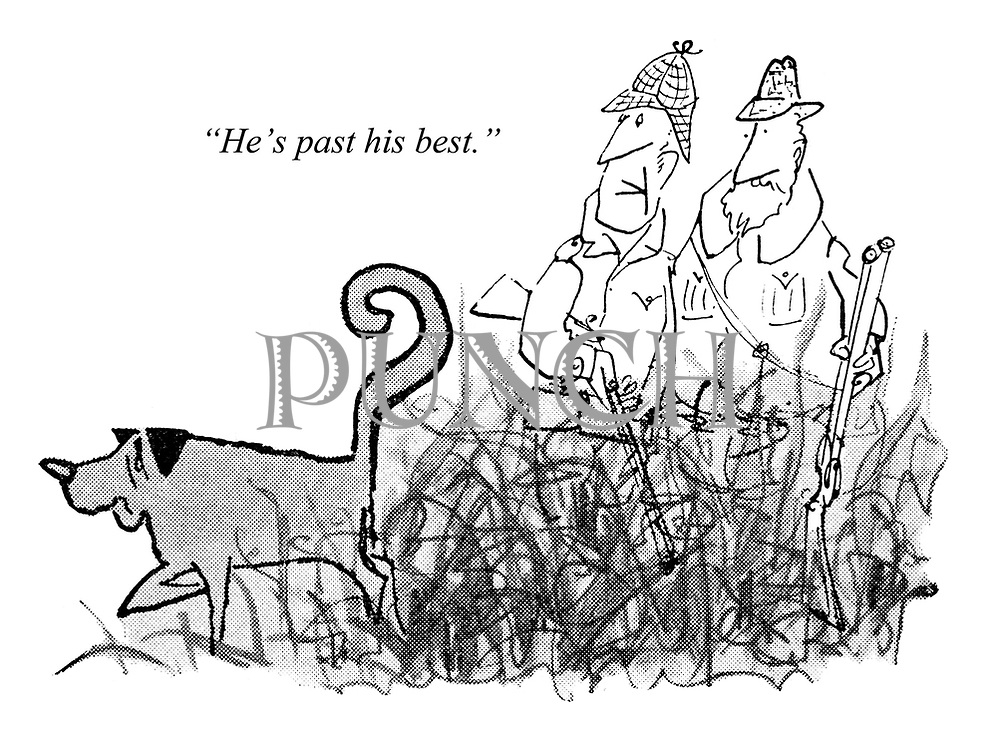 """(""""...and his dog."""") """"He's past his best."""""""