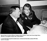 Marvin Davis & Jackie Collins at  Producer Steve Tisch &  Vanity Fair's Oscar Night Party,<br />Mortons,  Los Angeles. March 1994.  Film 94560/31<br /> <br />© Copyright Photograph by Dafydd Jones<br />66 Stockwell Park Rd. London SW9 0DA<br />Tel 0171 733 0108.