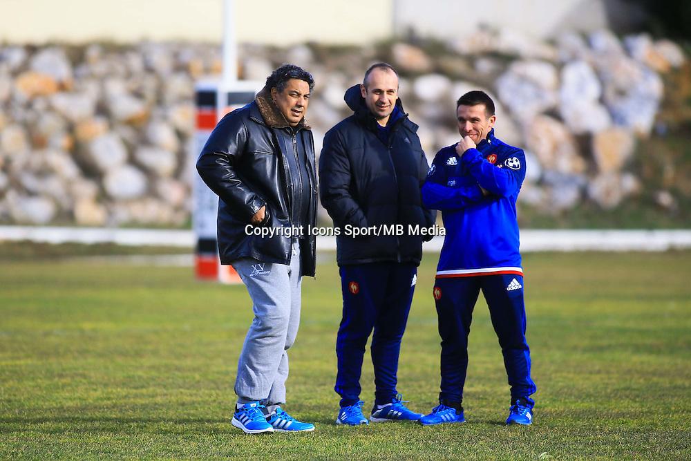 Serge BLANCO / Romain TEULET / Philippe Saint Andre - 27.01.2015 - Entrainement Equipe de France - Canet en Roussillon -<br /> Photo : Nicolas Guyonnet / Icon Sport
