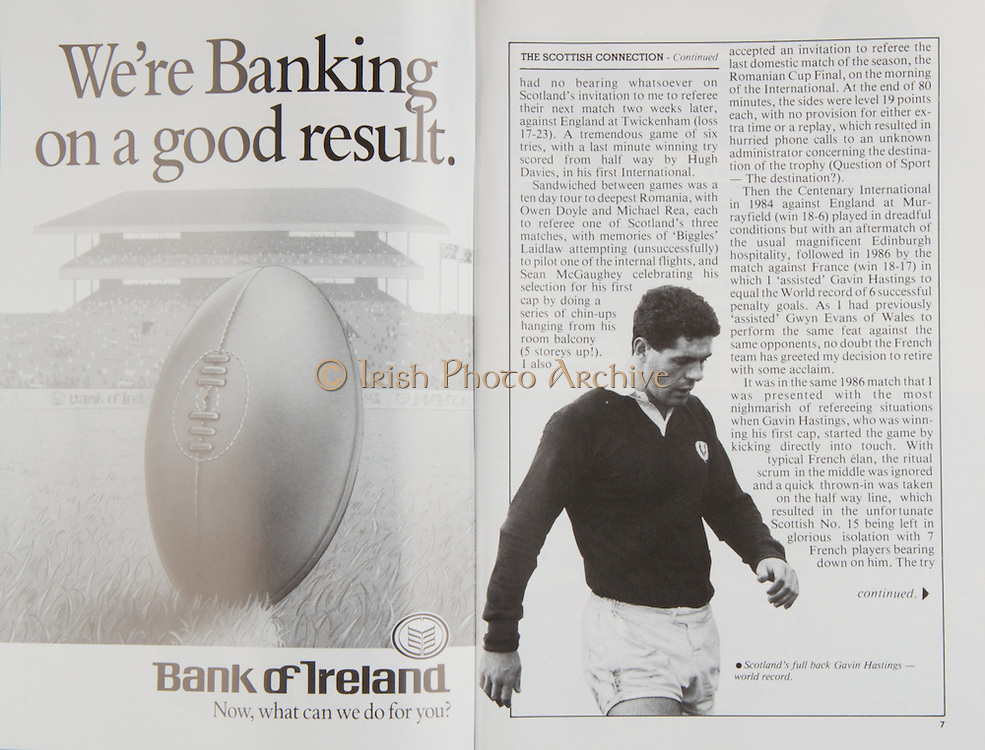 Irish Rugby Football Union, Ireland v Scotland, Five Nations, Landsdowne Road, Dublin, Ireland, Saturday 16th January, 1988,.16.01.1988, 01.16.1988,..Referee- Roger C Qiuttenton, R.F.U., ..Score- Ireland 22- 18 Scotland,..Irish Team, ..P P A Danaher,  Wearing number 15 Irish jersey, Full Back, Lansdowne Rugby Football Club, Dublin, Ireland, ..T M Ringland, Wearing number 14 Irish jersey, Right Wing, Ballymena Rugby Football Club, Northern Ireland,..B J Mullin, Wearing number 13 Irish jersey, Right Centre, Blackrock College Rugby Football Club, Dublin, Ireland,..M J Kiernan, Wearing number 12 Irish jersey, Left Centre, Dolphin Rugby Football Club, Ireland,..K D Crossan, Wearing number 11 Irish jersey, Left Wing, Instonians Rugby Football Club, Ireland,..P M Dean, Wearing number 10 Irish jersey, Out Half, St Marys College Rugby Football Club, Dublin, Ireland,..M T Bradley, Wearing number 9 Irish jersey, Scrum Half, Constitution Rugby Football Club, Cork, Ireland,..M E Gibson, Wearing number 8 Irish jersey, Forward, London Irish Rugby Football Club, London, England, ..W Sexton, Wearing number 7 Irish jersey, Forward, Garryowen Rugby Football Club, Ireland, ..P M Mathews, Wearing number 6 Irish jersey, Forward, Wanderers Rugby Football Club, Dublin, Ireland,..W A Anderson, Wearing number 5 Irish jersey, Forward, Dungannon Rugby Football Club, Ireland, ..D G Lenihan, Wearing number 4 Irish jersey, Captain of the Irish team, Forward, Cork Constitution Rugby Football Club, Cork, Ireland,..D C Fitzgerald, Wearing number 3 Irish jersey, Forward, Lansdowne Rugby Football Club, Dublin, Ireland,..T J Kingston, Wearing number 2 Irish jersey, Forward, Dolphin Rugby Football Club, Ireland, ..J J Fitzgerald, Wearing number 1 Irish jersey, Forward, Young Munster Rugby Football Club, Ireland,..Scottish Team, ..A G Hastings, Wearing number 15 Scottish jersey, Full Back, Watsonians Rugby Football Club, London, England, ..M D F Duncan, Wearing number 14 Scottish jersey, Right Wing, West