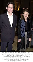 LADY SARAH CHATTO daughter of the late Princess Margaret and her husband MR DANIEL CHATTO, at an exhibition in London on 19th March 2002.	OYK 156
