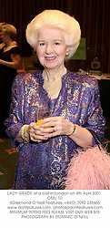 LADY GRADE at a ball in London on 4th April 2001.OMU 10