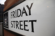 Friday Street,Signs, London, England