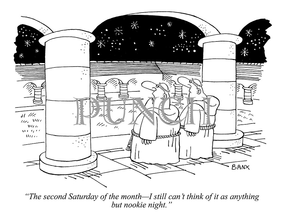 """The second Saturday of the month - I still can't think of it as anything but nookie night."""