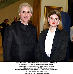 Royal biographer HUGO VICKERS and his wife ELIZABETH at a party in London on 4th February 2004.PRJ 11