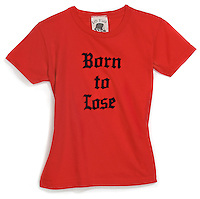 Born to Lose Orange T-shirt