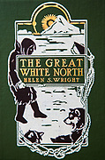 The Great White North - the story of Polar Exploration by Helen Wright, Macmillan co, New York, 1910.