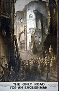 British First World War propaganda poster. The Only Road for an Englishman: Through Darkness to Light. Through fighting to Triumph.  Soldiers marching through ruined buildings. Lithograph, 1915.