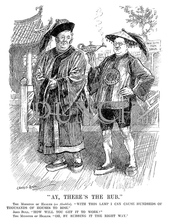 """Ay, There's The Rub."" The Minister of Health (as Aladdin). ""With this lamp I can cause hundreds of thousands of houses to rise."" John Bull. ""How will you get it to work?"" The Minister of Health. ""Oh, by rubbing it the right way."" (cartoon showing John Bull and John Wheatley with a Building Labour lamp while standing infront of This Site For Sale signs during the InterWar era)"