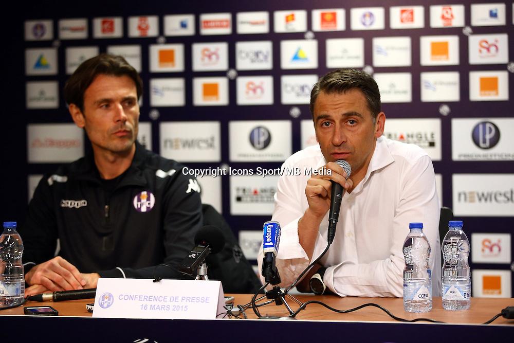 Dominique Arribage / President Olivier Sadran  - 16.03.2015 - Nouvel entraineur - Conference de presse de Toulouse <br />Photo :  Manuel Blondeau / Icon Sport