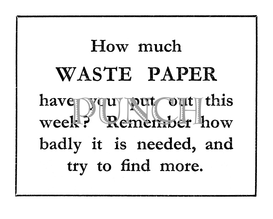 How much WASTE PAPER have you put out this week?