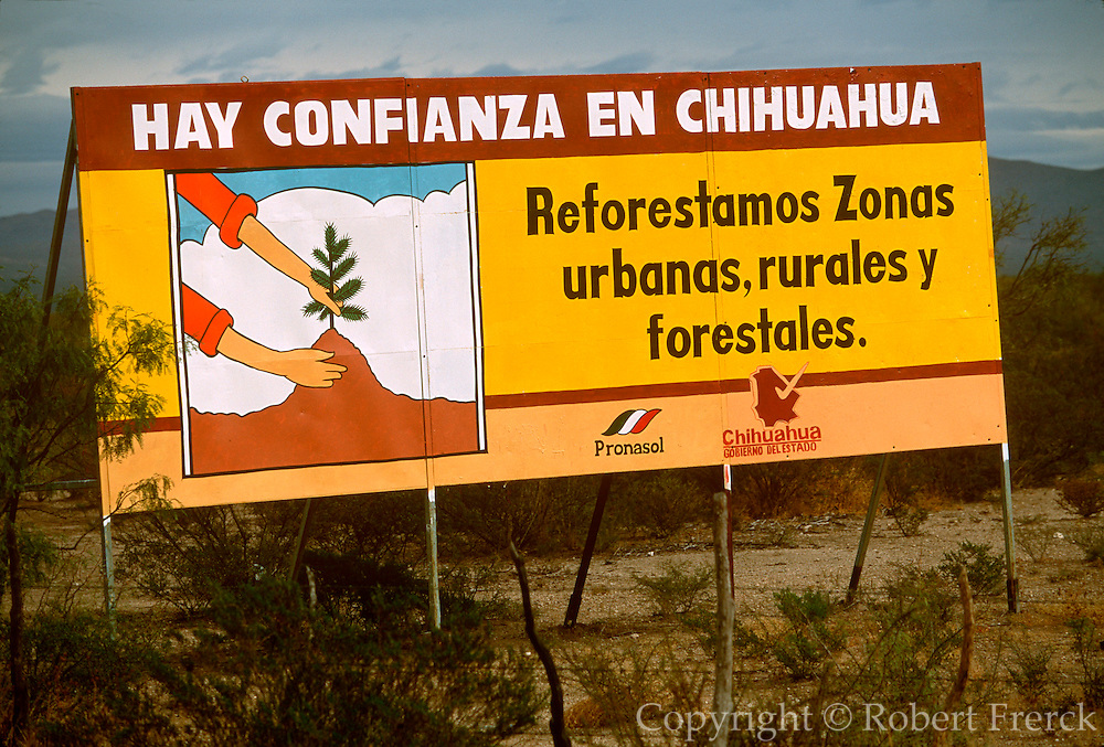 MEXICO, CHIHUAHUA STATE sign describing the need for reforestation in Chihuahua