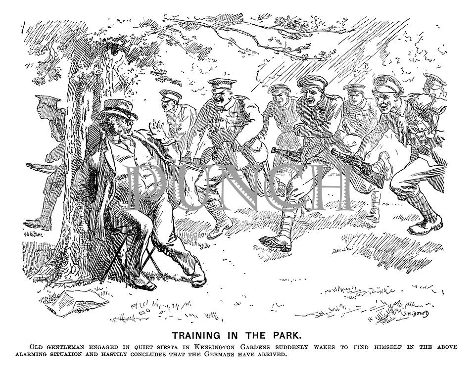 Training in the Park. Old gentleman engaged in quiet siesta in Kensington Gardens suddenly wakes to find himself in the above alarming situation and hastily concludes that the Germans have arrived.