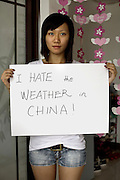 Jhoana Pan - 21 Yrs.<br /> Student international economic trading.<br /> Guangdong Province .<br /> <br /> 'I hate the weather in china'.