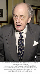 The DUKE OF DEVONSHIRE at a reception in London on 10th April 2001.ONA 73